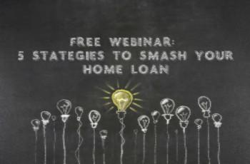 Webinar - Smash your home loan