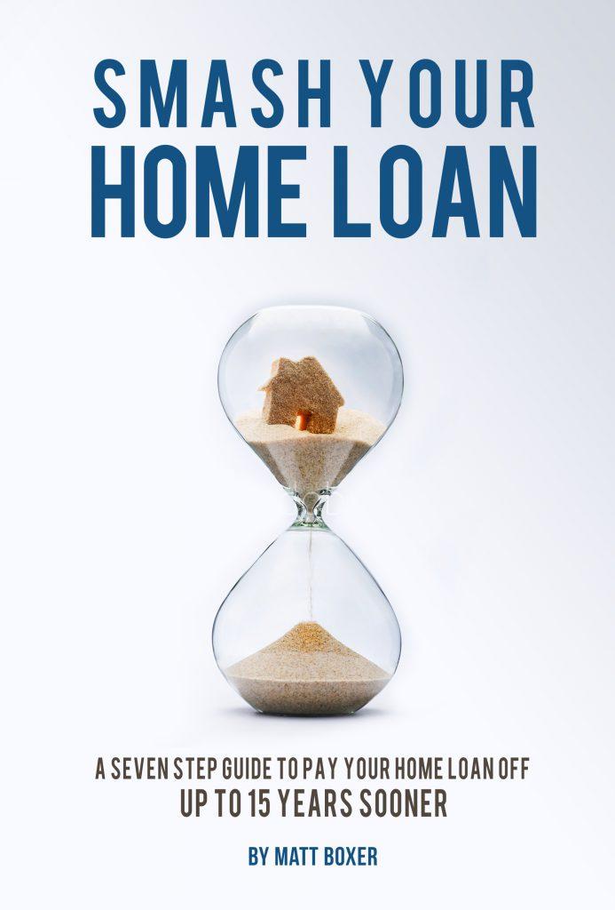 Smash Your Home Loan ebook